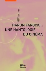 Harun Farocki : une hantologie du cinéma