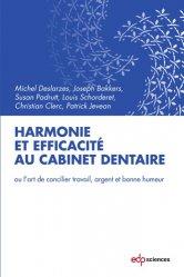 Harmonie et efficacité au cabinet dentaire