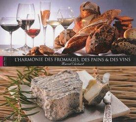 Harmonie Des Fromages Des Pains Et Des Vins