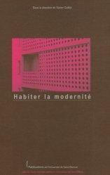 Habiter la modernité. Acte du colloque