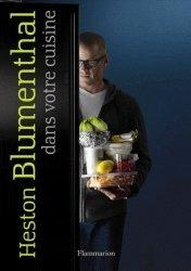 Heston Blumenthal dans votre cuisine