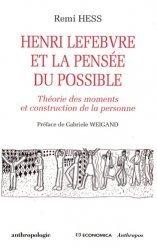 Henri Lefebvre et la pensée du possible