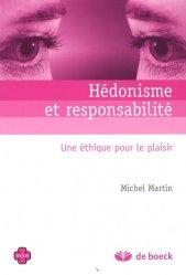 Hédonisme et responsabilité. Une éthique pour le plaisir
