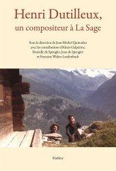 Henri Dutilleux, un compositeur à La Sage