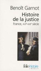 Histoire de la justice. France, XVIe-XXIe siècle