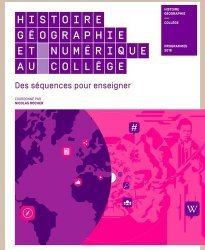 Histoire Géographie et numérique au collège