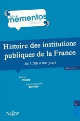 Histoire des institutions publiques de la France de 1789 à nos jours - 11e ed.