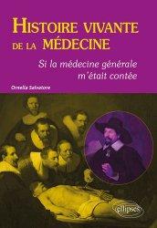 Histoire vivante de la médecine