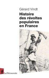 Histoire des revoltes populaires en france, xiiie-xxie siecles