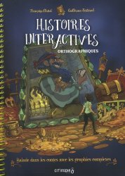 Histoires interactives orthographiques