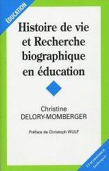 Histoire de vie et Recherche biographique en éducation