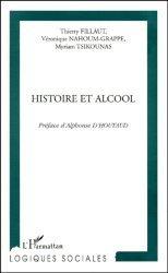 HISTOIRE ET ALCOOL. Volume 2