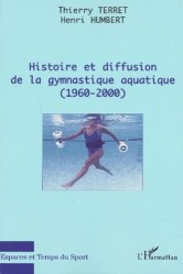Histoire et diffusion de la gymnastique aquatique (1960-2000)