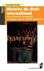 Histoire du droit international. Auteurs, doctrines et développement de l'Antiquité à l'aube de la période contemporaine