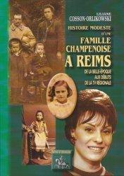 Histoire modeste d'une famille champenoise à Reims