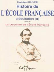 Histoire de l'école française d'équitation Tome 2