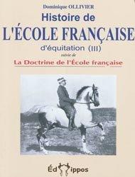 Histoire de l'école française d'équitation Tome3