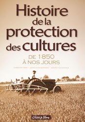 Histoire de la protection des cultures
