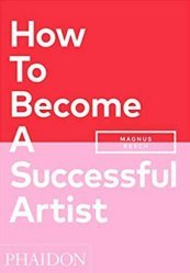 A paraitre dans Artisanat - Arts décoratifs, How to become a successful artist