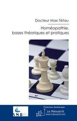 Homéopathie, bases théoriques et pratiques