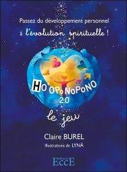 Ho'oponopono 2.0 : passez du développement personnel à l'évolution spirituelle ! : le jeu