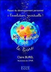 Ho'oponopono 2.0 - passez du developpement personnel a l'evolution spirituelle !