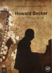 Howard Becker et les mondes de l'art. Avec 1 DVD