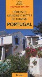 Hôtels et maisons d'hôtes de charme Portugal 2010