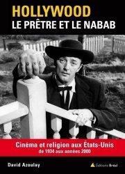 Hollywood : le prêtre et le nabab