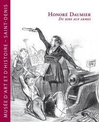 Honoré Daumier. Du rire aux armes