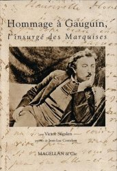 Hommage à Paul Gauguin, l'insurgé des Marquises