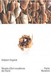 Hubert Duprat. Enquêtes
