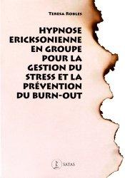 Hypnose ericksonienne en groupe pour la gestion du stress et la prévention du burnout