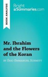 Ibrahim and the flowers of the Koran
