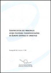 Identification des principales zones protégées transfontalières en Europe centrale et orientale