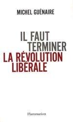 Il faut terminer la révolution libérale