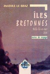 Iles bretonnes. Belle-Ile et Sein