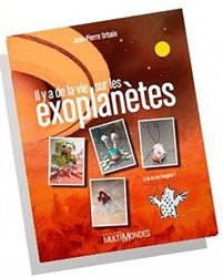 Il y a de la vie sur les exoplanètes