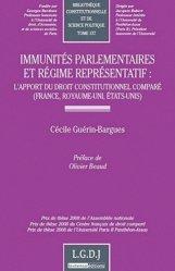 Immunités parlementaires et régime représentatif. L'apport du droit constitutionnel comparé (France, Royaume-Uni, Etats-Unis)