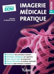 Imagerie médicale pratique 3e édition