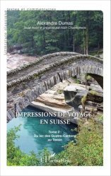 Impressions de voyage : en Suisse. Tome 2, Du lac des Quatre-Cantons au Tessin