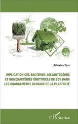 Implication des bactéries solvantogènes et rhizobactéries émettrices de cov dans les changements globaux et la plasticité