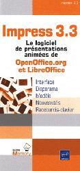 Impress 3.3 Le logiciel de présentations animées de OpenOffice.org et LibreOffice