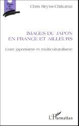 Images du Japon en France et ailleurs. Entre japonisme et multiculturalisme