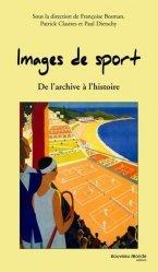 Images de sport. De l'archive à l'histoire