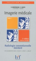 Imagerie médicale Tome 1
