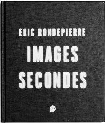 Images secondes. Edition bilingue français-anglais