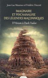 Imaginaire et psychanalyse des légendes maçonniques
