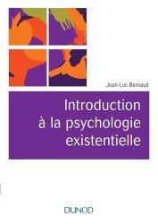Introduction à la psychologie existentielle