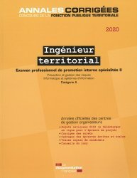 Ingénieur territorial examen spécialité 2. Prévention et gestion des risques - Informatique et systèmes d'information - Examen professionnel de promotion interne spécialité II - Catégorie A, Edition 2020